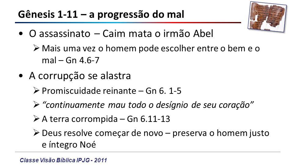 Gênesis 1-11 – a progressão do mal