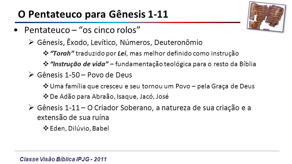O Pentateuco para Gênesis 1-11
