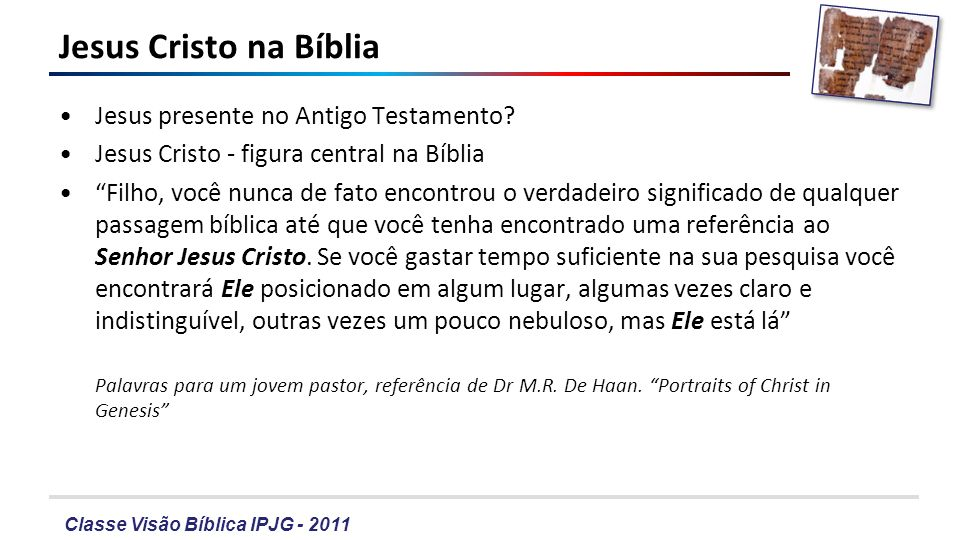 Jesus Cristo na Bíblia Jesus presente no Antigo Testamento