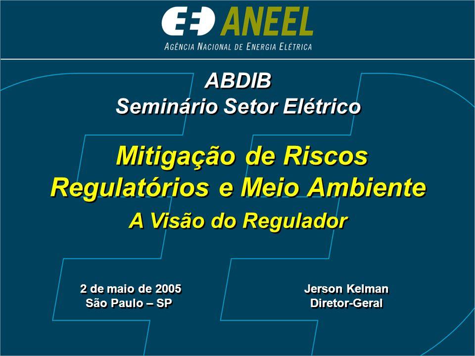 Seminário Setor Elétrico Regulatórios e Meio Ambiente