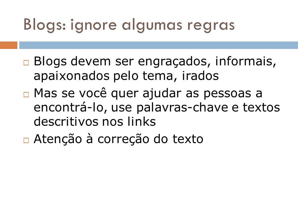 Blogs: ignore algumas regras