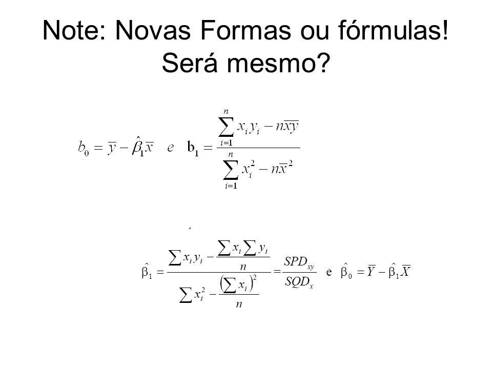 Note: Novas Formas ou fórmulas! Será mesmo