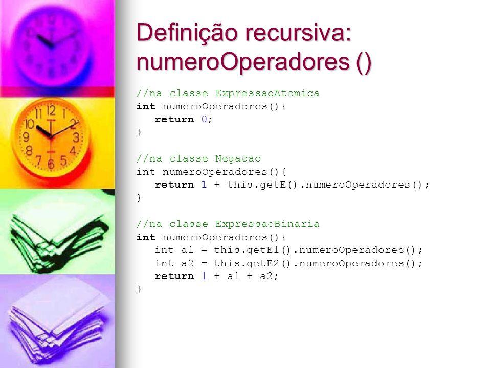 Definição recursiva: numeroOperadores ()