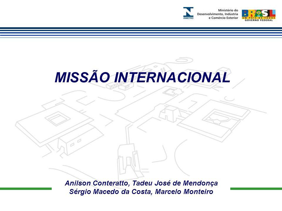 MISSÃO INTERNACIONAL Anilson Conteratto, Tadeu José de Mendonça