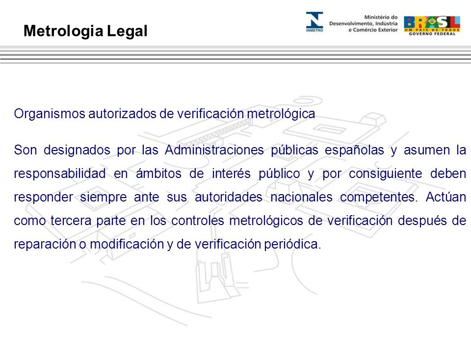 Metrologia Legal Organismos autorizados de verificación metrológica