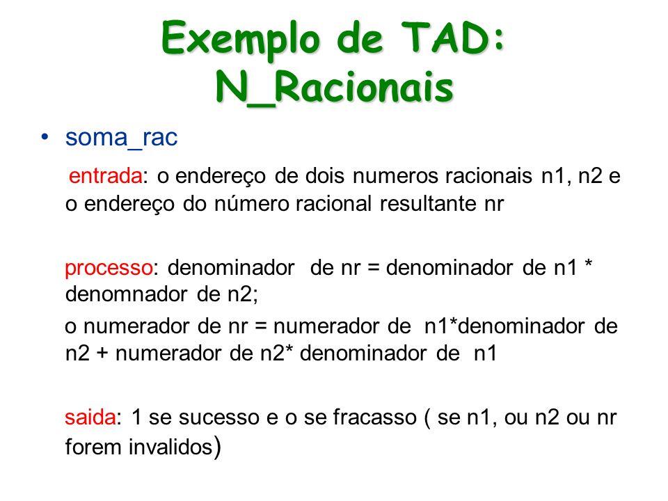 Exemplo de TAD: N_Racionais