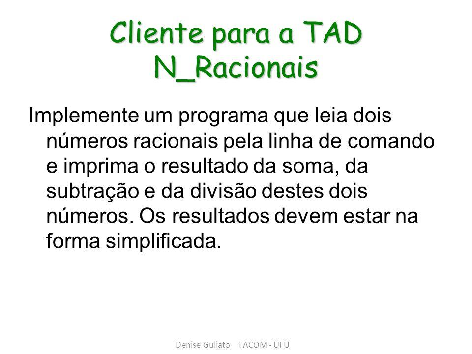 Cliente para a TAD N_Racionais