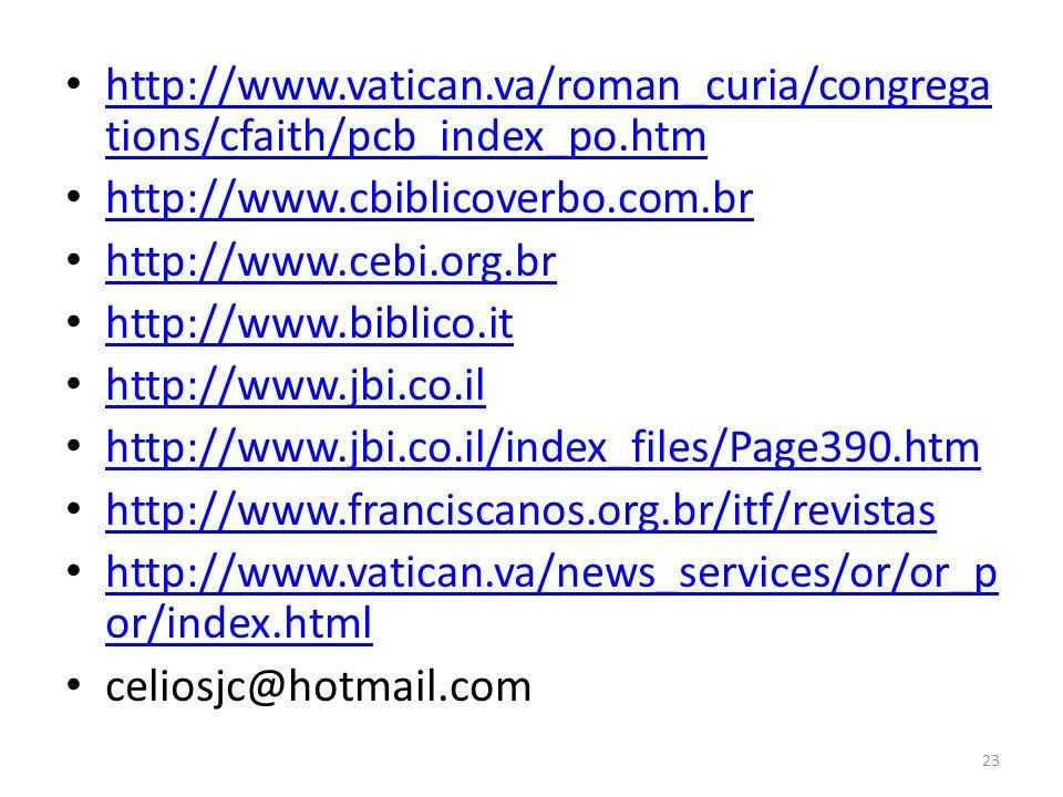http://www. vatican. va/roman_curia/congregations/cfaith/pcb_index_po
