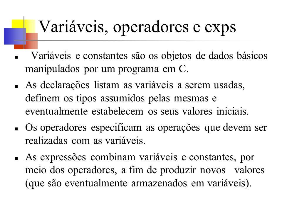 Variáveis, operadores e exps