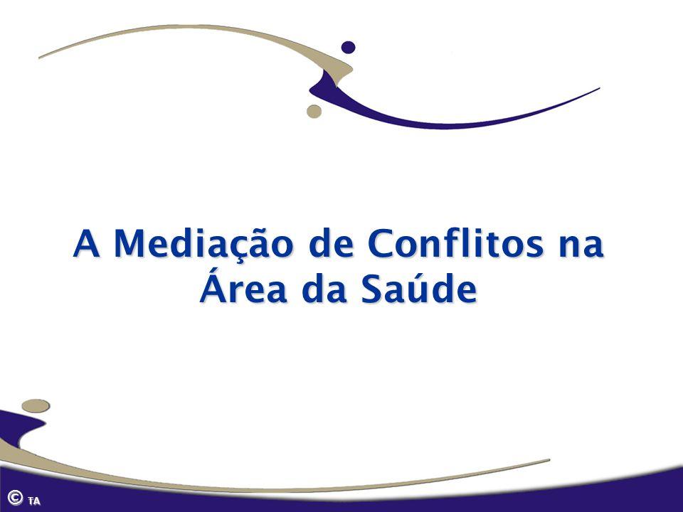A Mediação de Conflitos na Área da Saúde