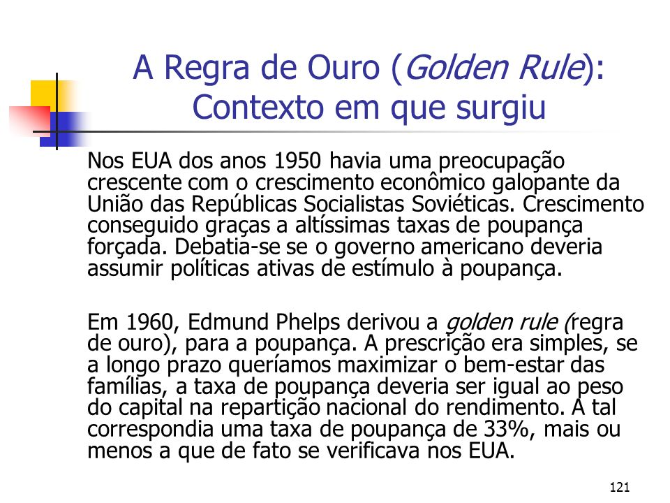 A Regra de Ouro (Golden Rule): Contexto em que surgiu