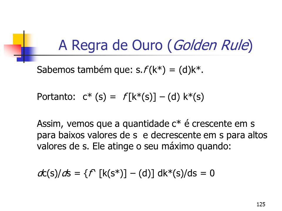 A Regra de Ouro (Golden Rule)