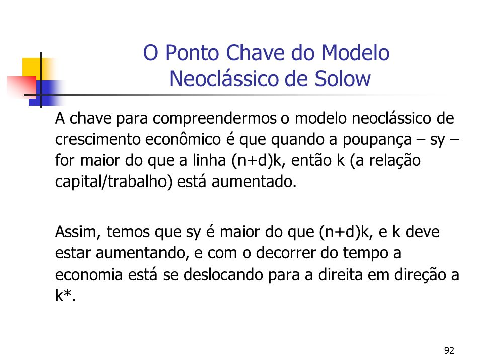 O Ponto Chave do Modelo Neoclássico de Solow