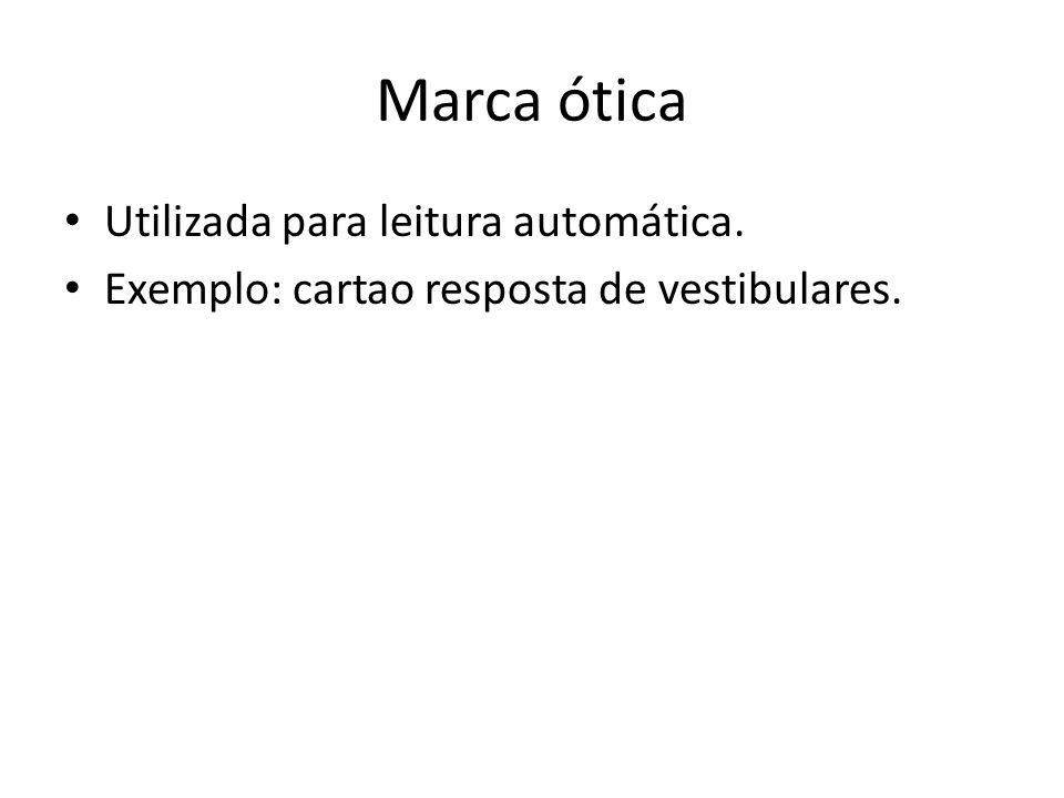 Marca ótica Utilizada para leitura automática.