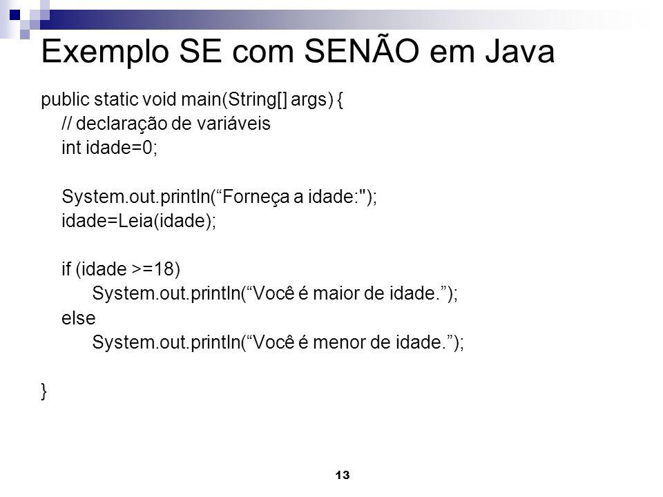 Exemplo SE com SENÃO em Java