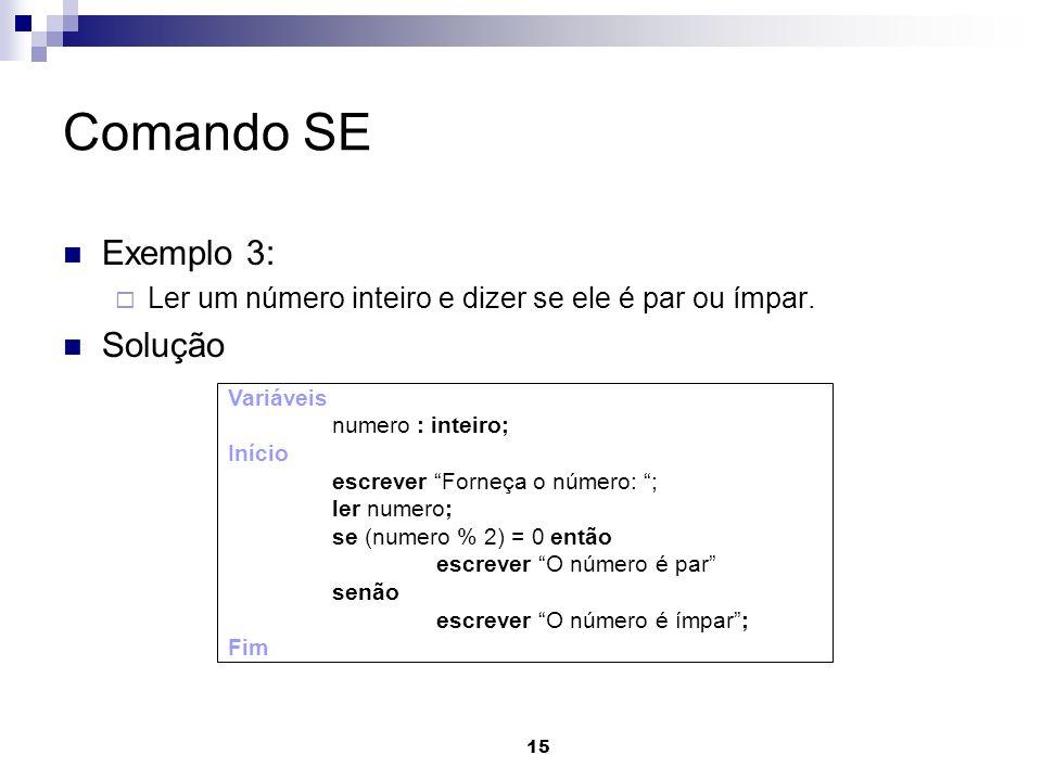 Comando SE Exemplo 3: Solução