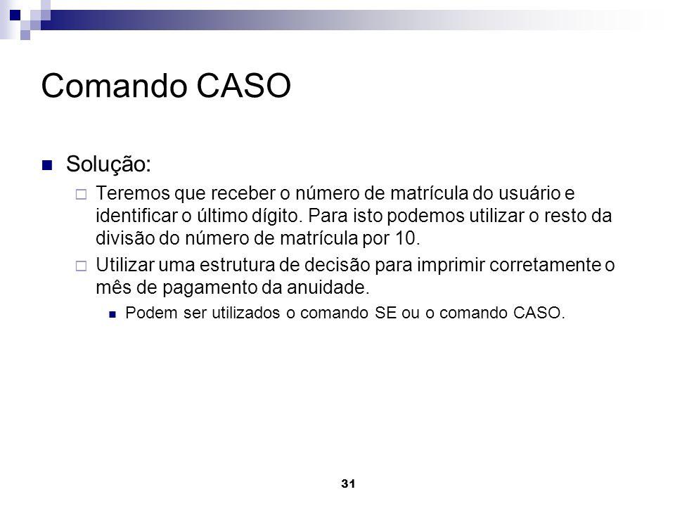 Comando CASOSolução: