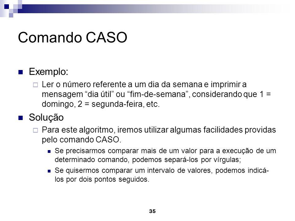 Comando CASO Exemplo: Solução