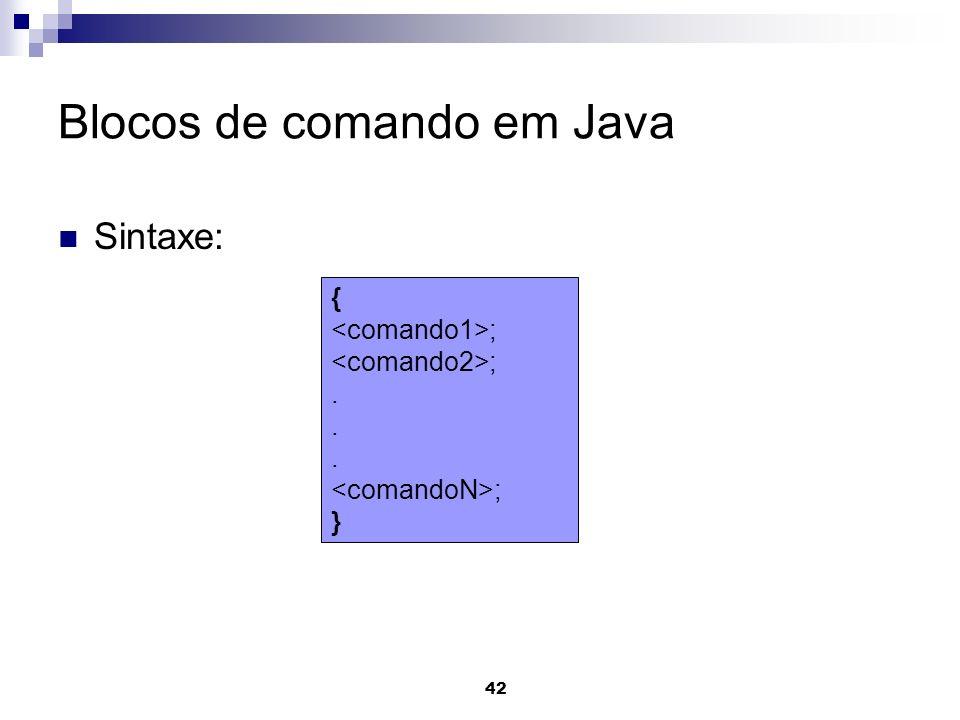 Blocos de comando em Java