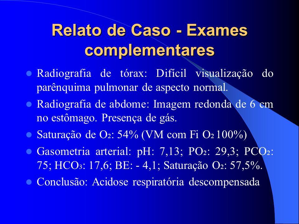 Relato de Caso - Exames complementares