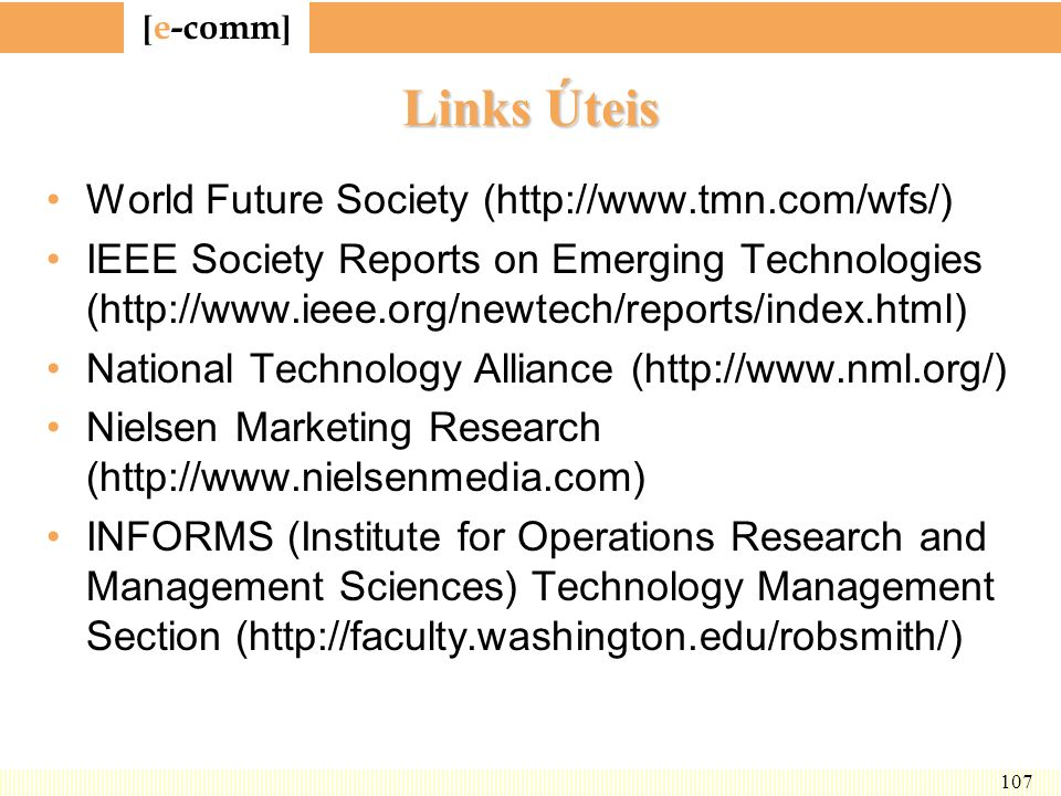 Links Úteis World Future Society (http://www.tmn.com/wfs/)