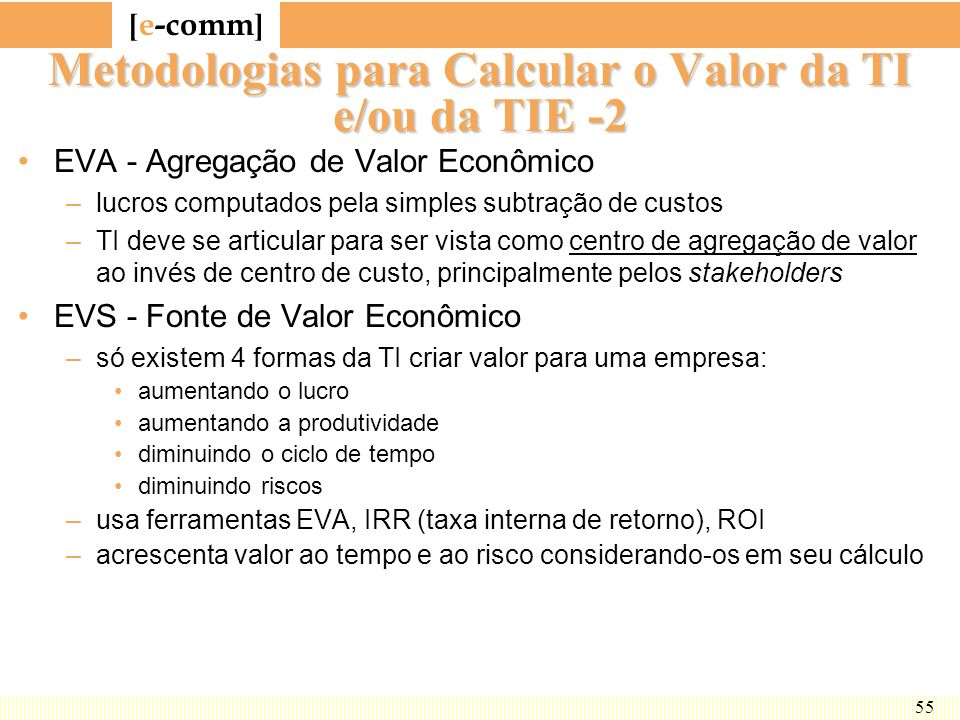 Metodologias para Calcular o Valor da TI e/ou da TIE -2