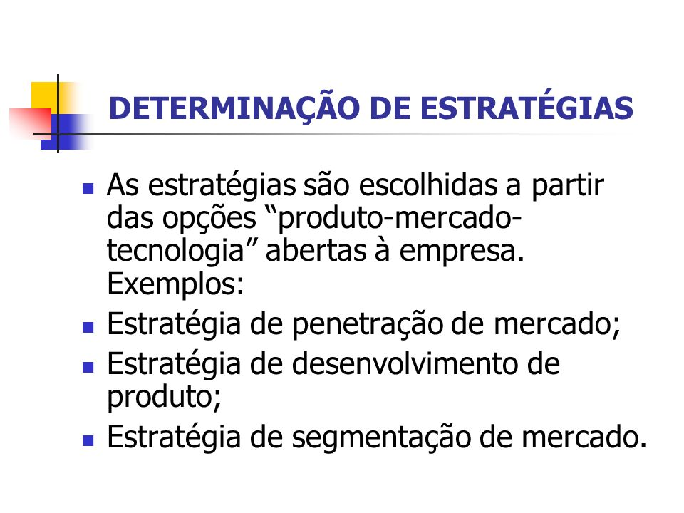 DETERMINAÇÃO DE ESTRATÉGIAS
