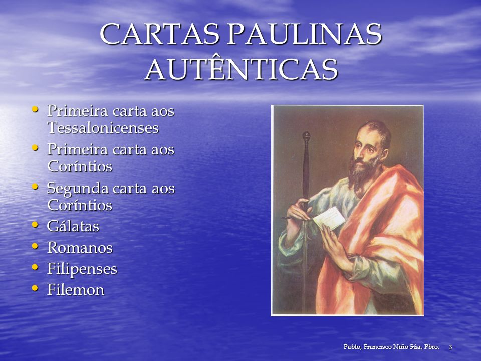 CARTAS PAULINAS AUTÊNTICAS