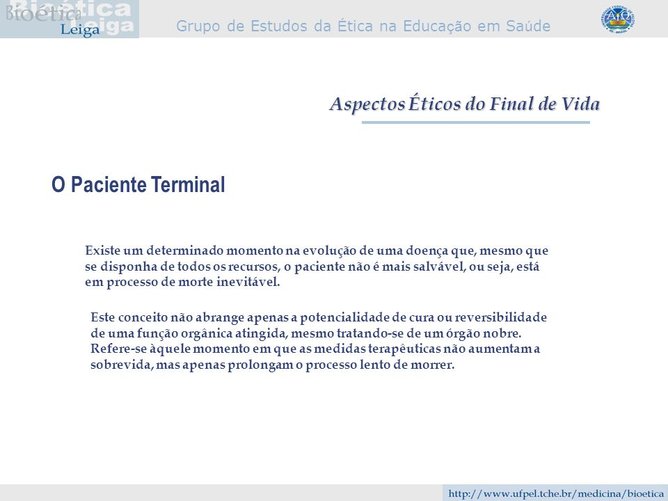 O Paciente Terminal Aspectos Éticos do Final de Vida