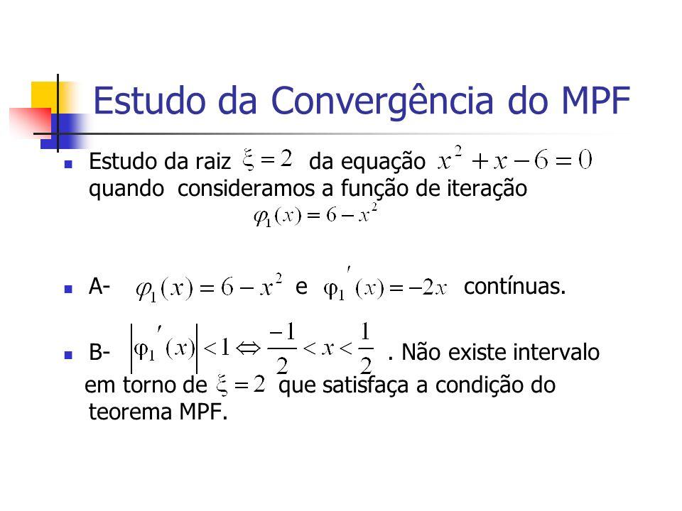 Estudo da Convergência do MPF