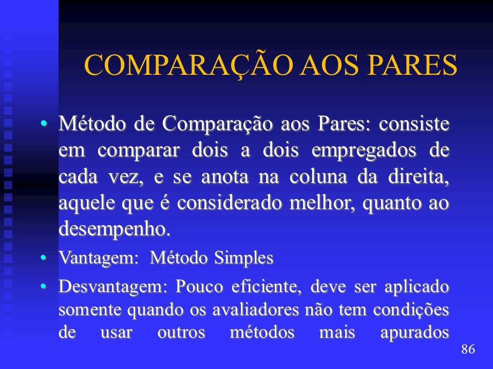 COMPARAÇÃO AOS PARES