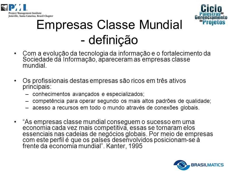 Empresas Classe Mundial - definição