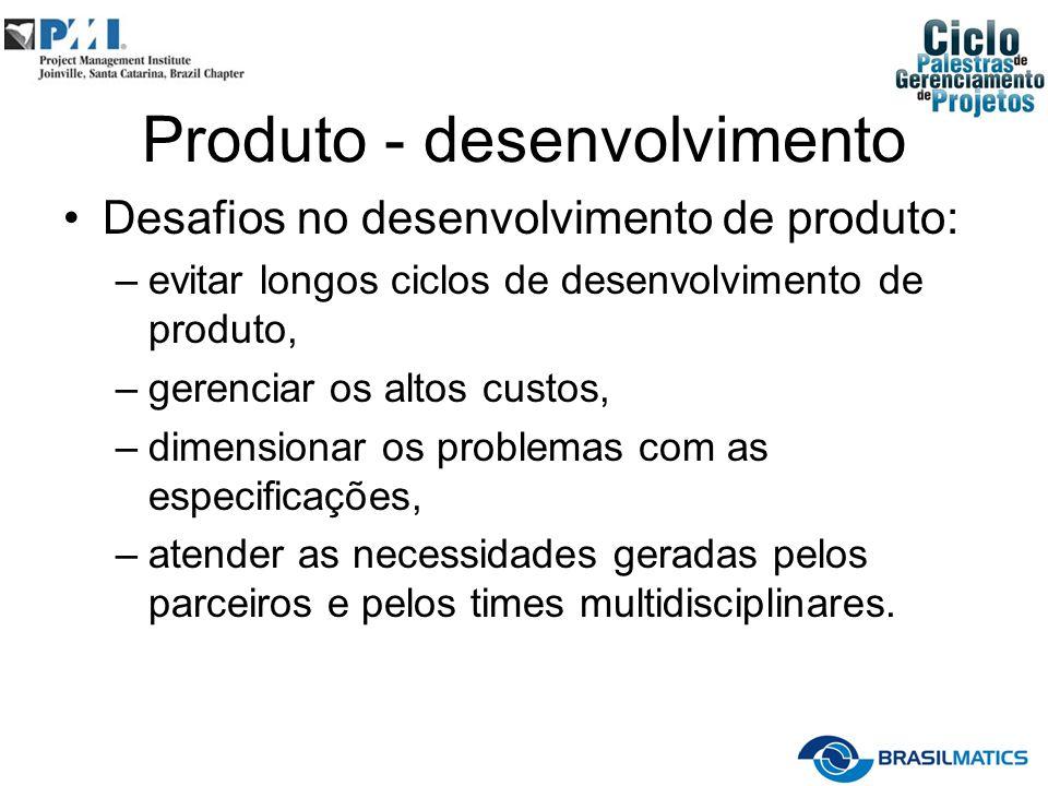 Produto - desenvolvimento