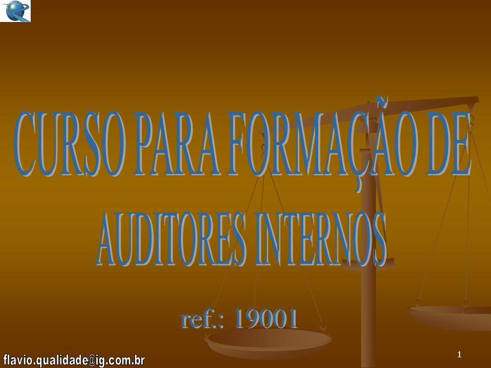 CURSO PARA FORMAÇÃO DE AUDITORES INTERNOS ref.: 19001