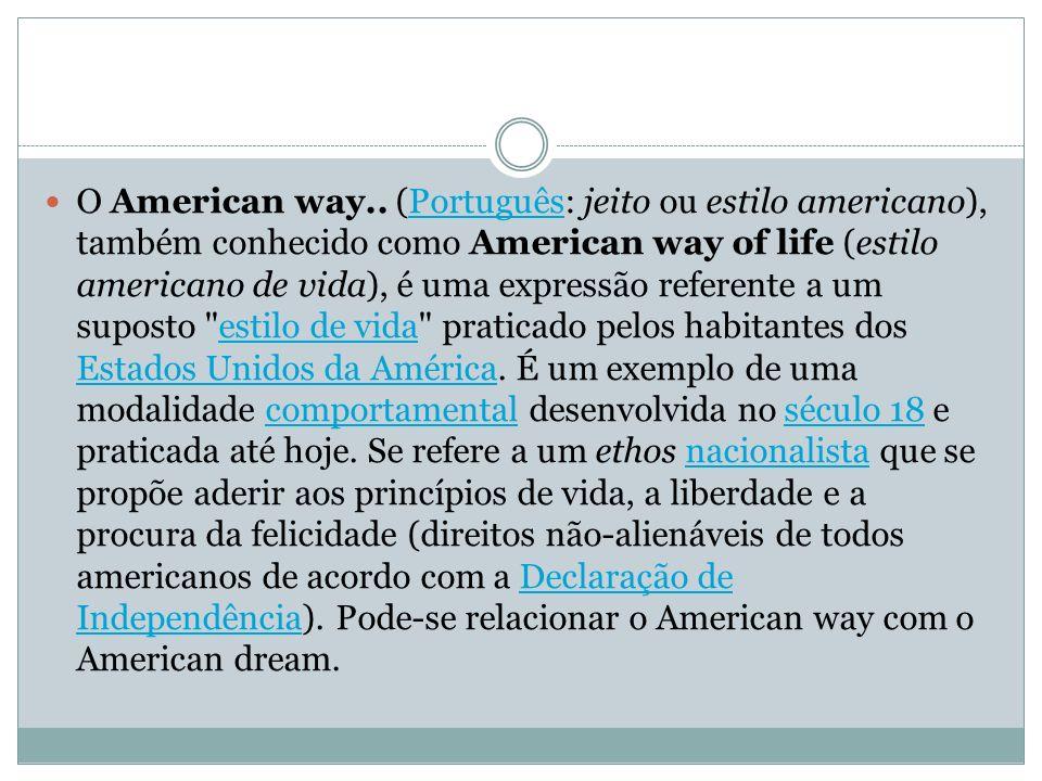 O American way..