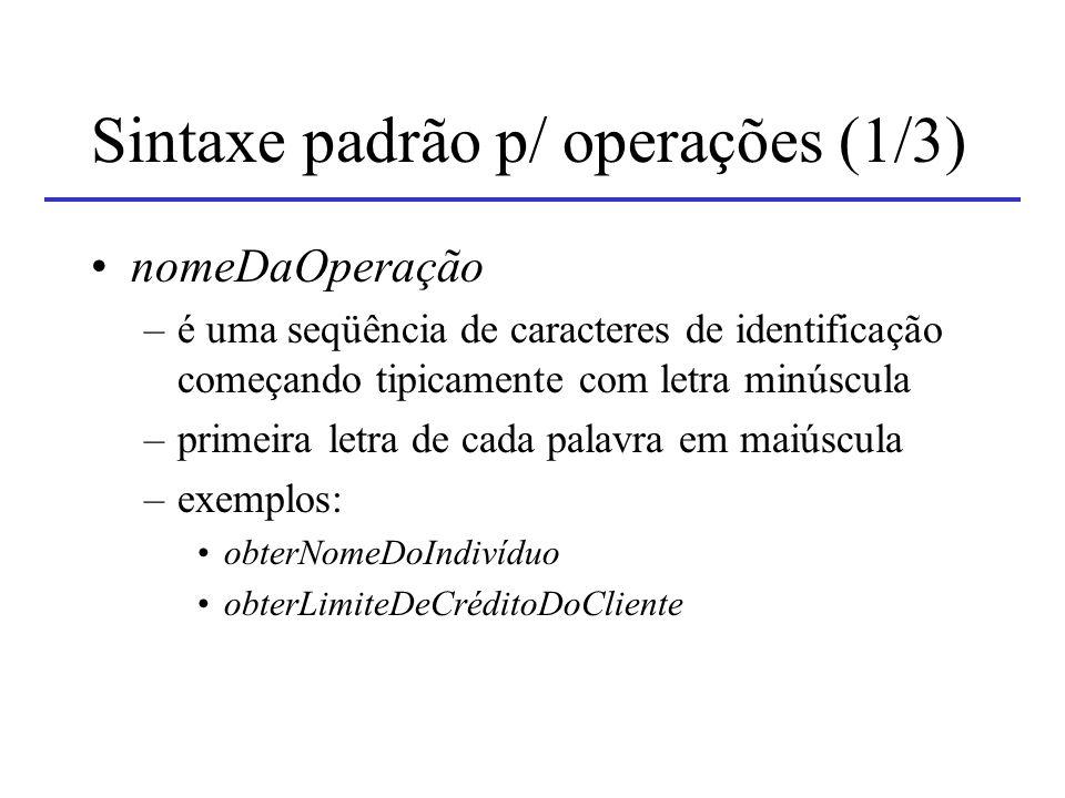 Sintaxe padrão p/ operações (1/3)