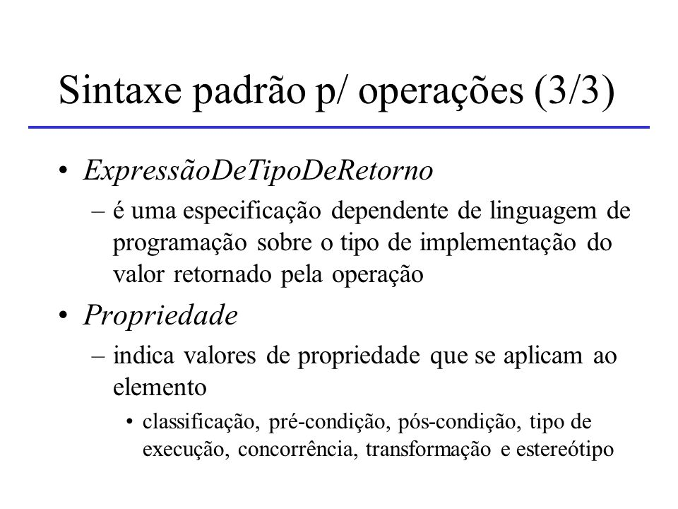 Sintaxe padrão p/ operações (3/3)