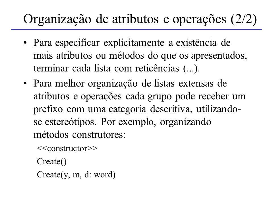 Organização de atributos e operações (2/2)