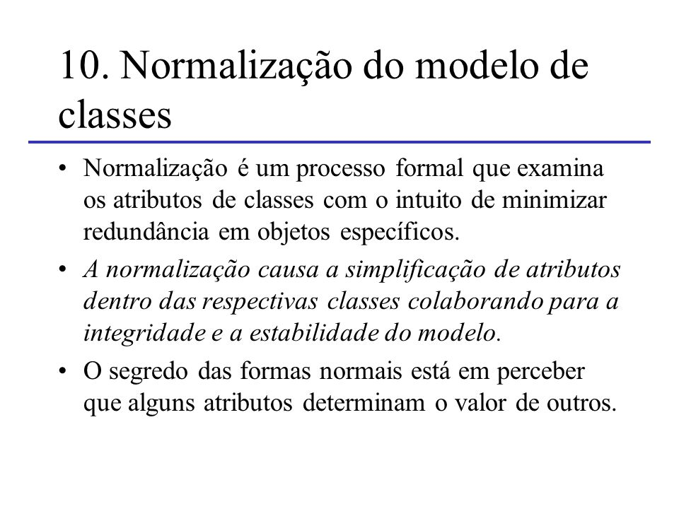 10. Normalização do modelo de classes