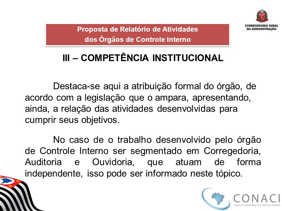 III – COMPETÊNCIA INSTITUCIONAL