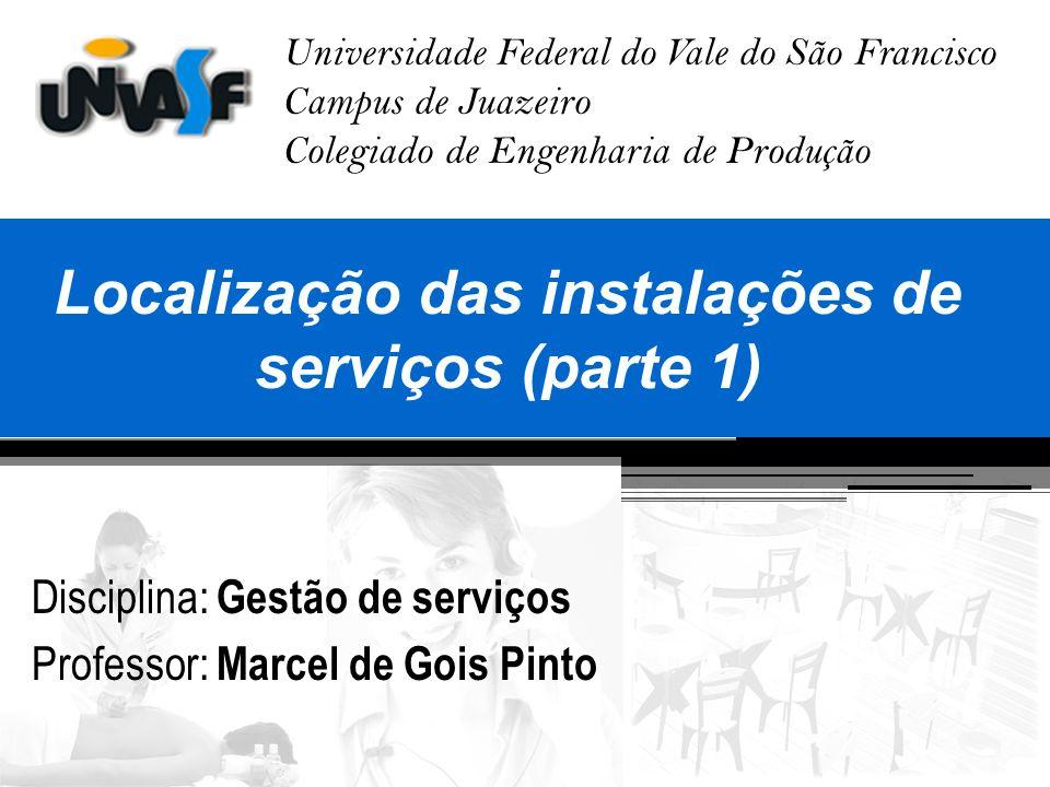 Localização das instalações de serviços (parte 1)