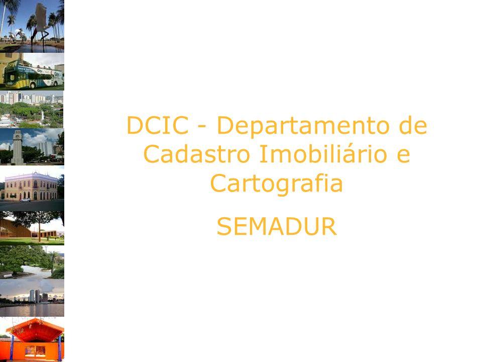 DCIC - Departamento de Cadastro Imobiliário e Cartografia