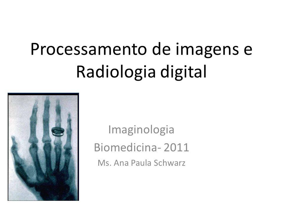 Processamento de imagens e Radiologia digital