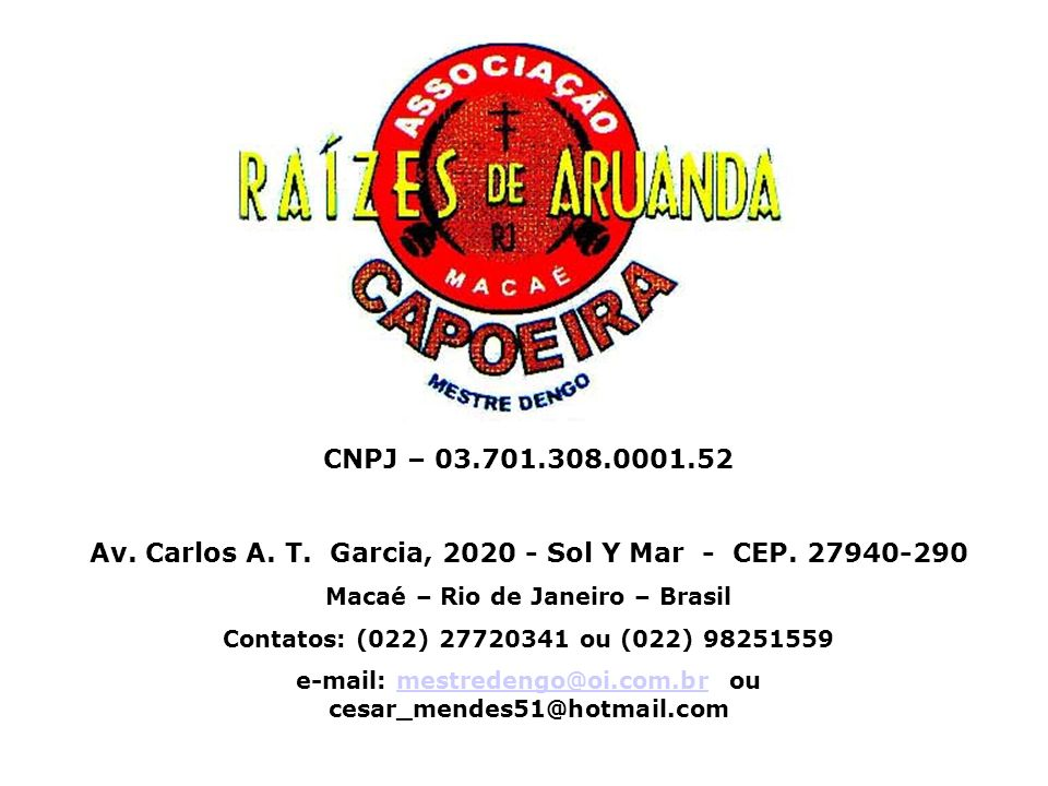 Av. Carlos A. T. Garcia, 2020 - Sol Y Mar - CEP. 27940-290