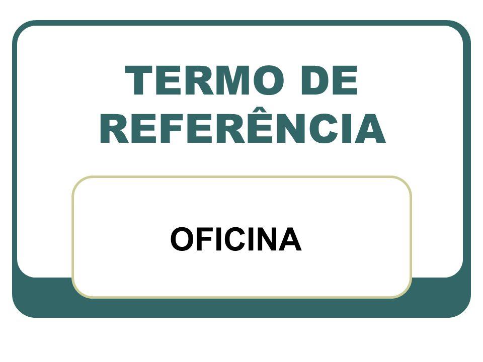 TERMO DE REFERÊNCIA OFICINA