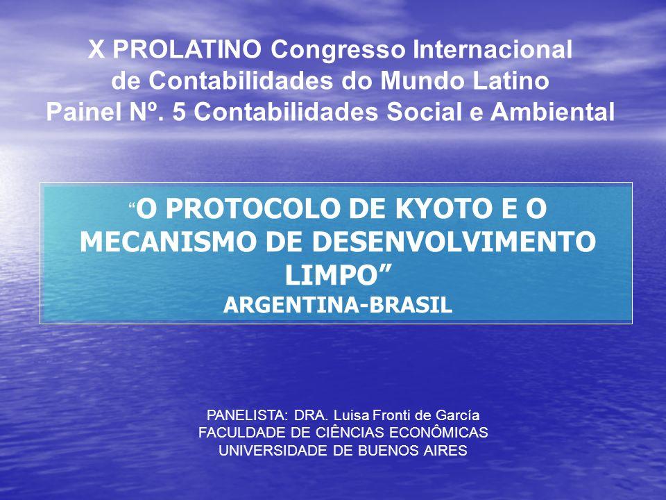 X PROLATINO Congresso Internacional de Contabilidades do Mundo Latino Painel Nº. 5 Contabilidades Social e Ambiental