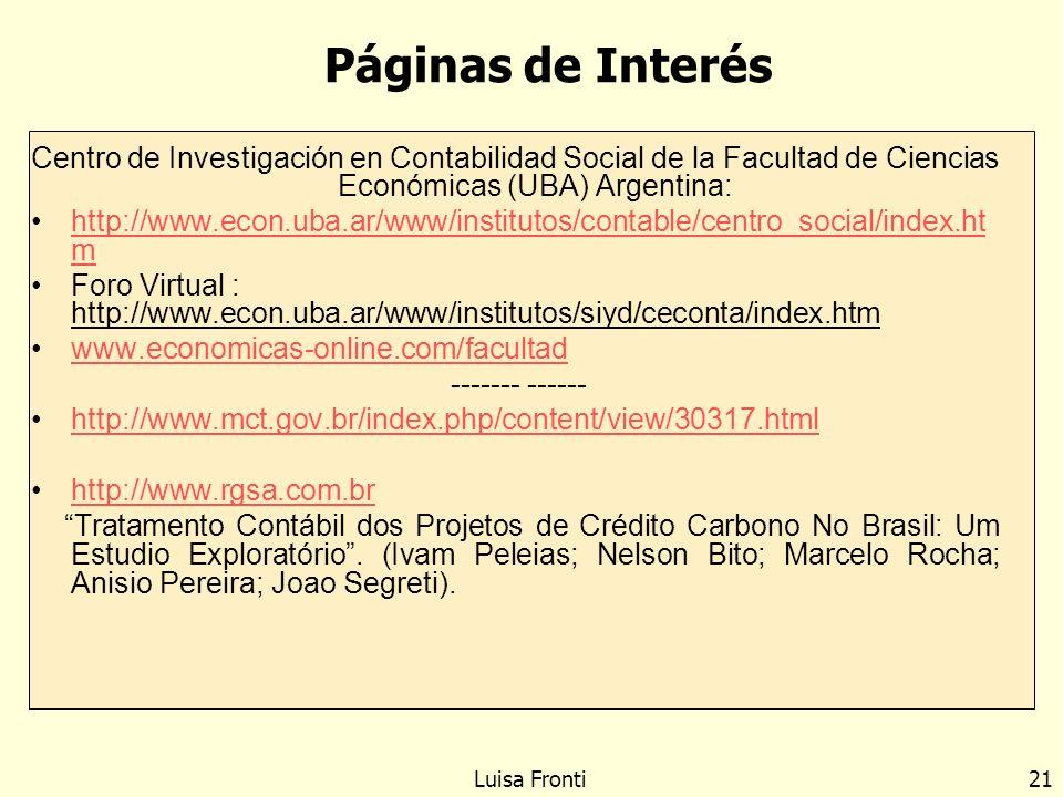 Páginas de Interés Centro de Investigación en Contabilidad Social de la Facultad de Ciencias Económicas (UBA) Argentina: