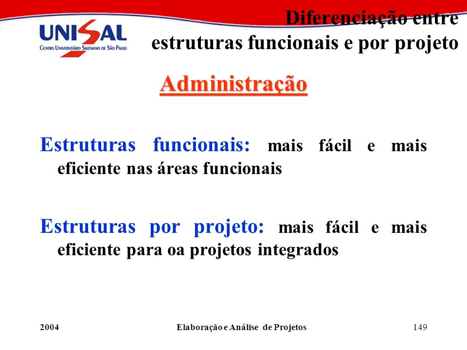 Diferenciação entre estruturas funcionais e por projeto