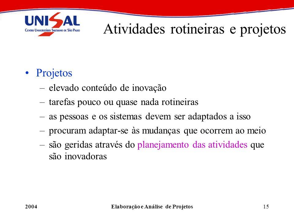Atividades rotineiras e projetos