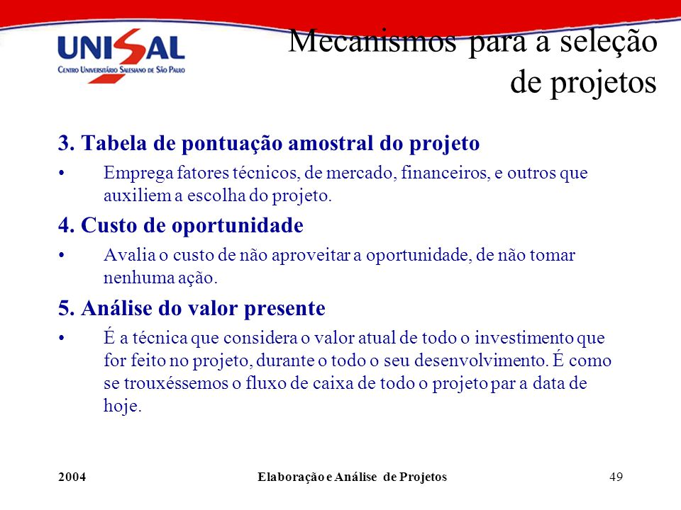 Mecanismos para a seleção de projetos